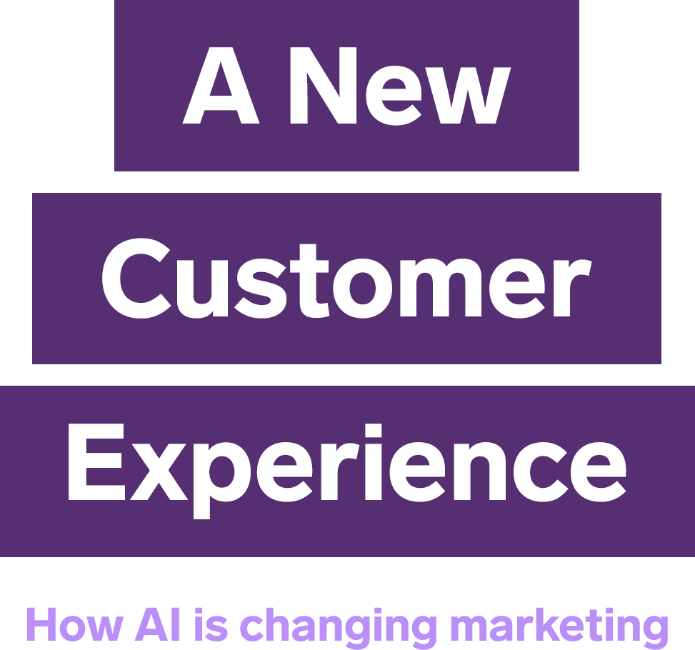 A New Customer Experience
